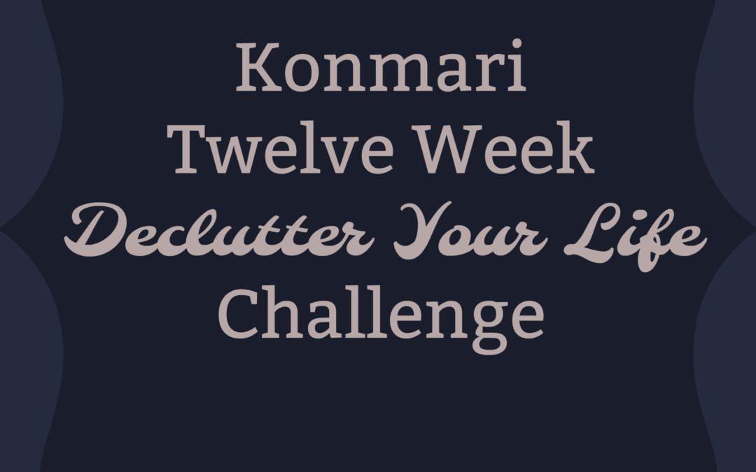 Konmari Your Way to Peace–10 Week Konmari Challenge