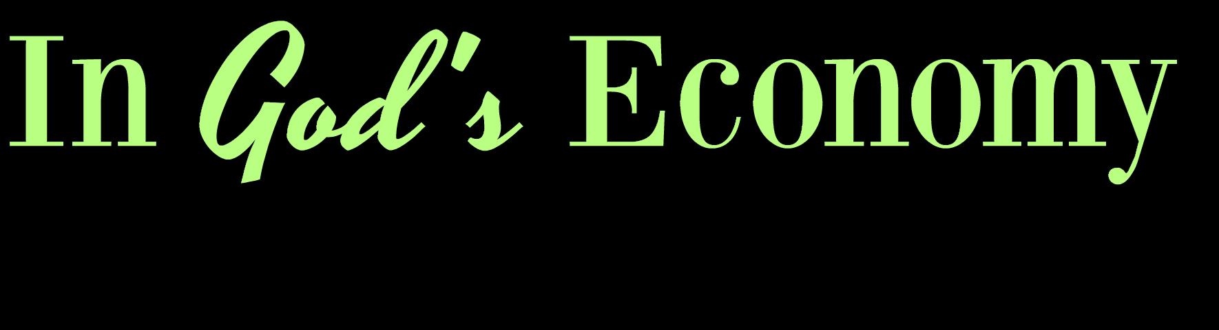 In God's Economy